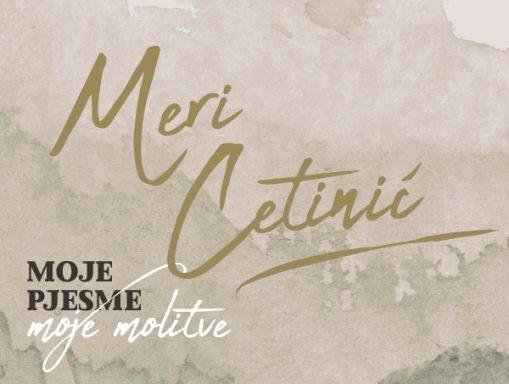 Moje-pjesme,-moje-molitve_Meri-Cetinic_600px